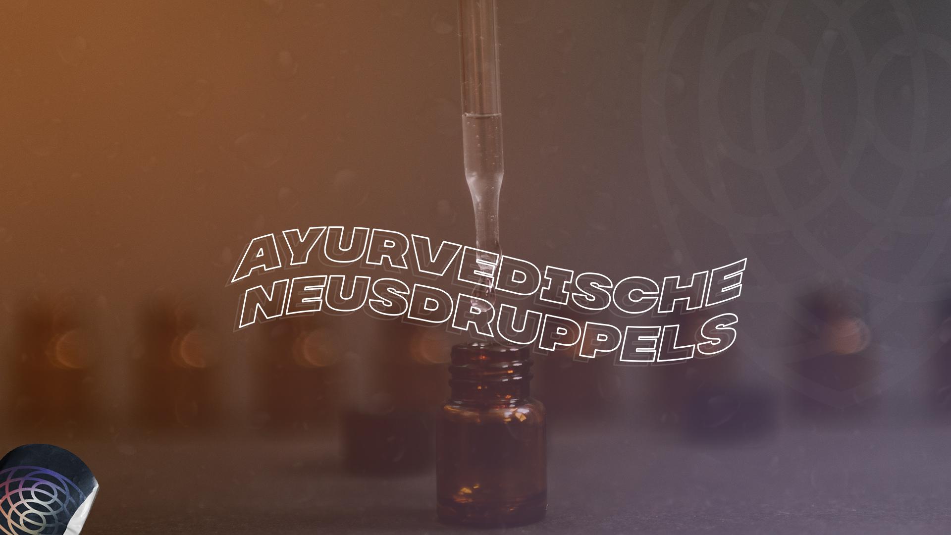 Ayurveda Neusdruppels